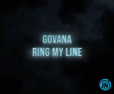 Govana – Ring My Line